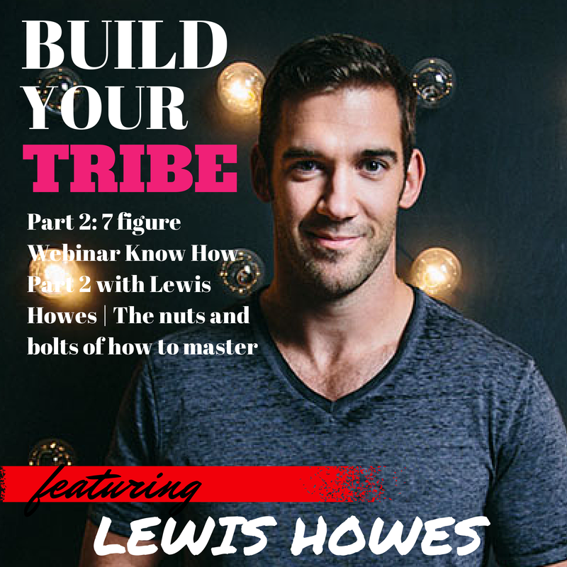 7 figure Webinar Know How Part 2 with Lewis Howes | The nuts and bolts of how to master Webinars