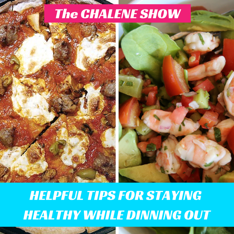 The Chalene Show Podcast Show Notes: Dine Out Stay Lean | How to stay on track and still have a social life
