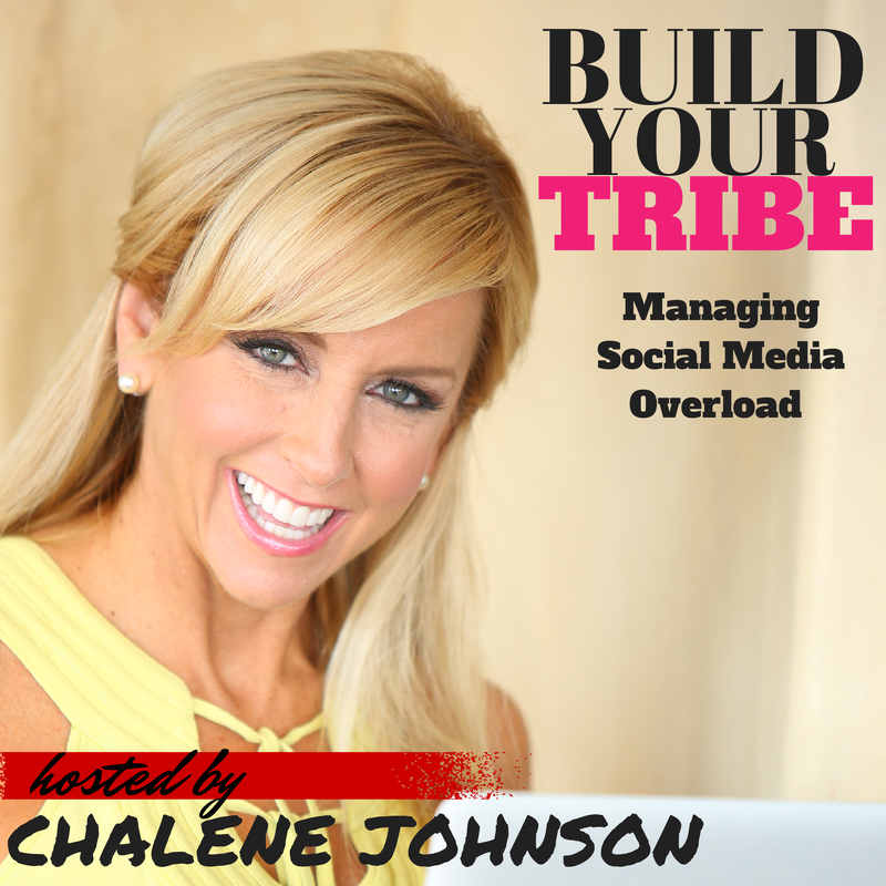 Build Your Tribe Podcast Show Notes: Social Media Overload