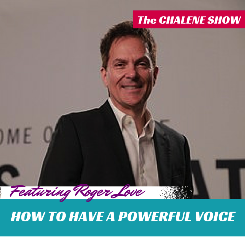 How to Improve Your Speaking Voice with Roger Love | Develop Confidence and Influence by Improving Your Vocal Quality