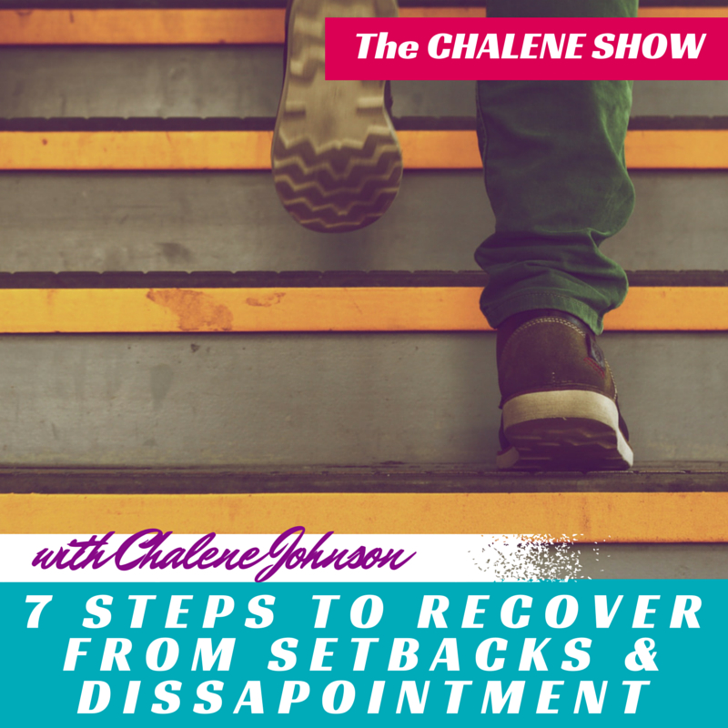 7 Steps to Recover from Setbacks and Disappointments