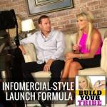 Infomercial styleLaunch Formula