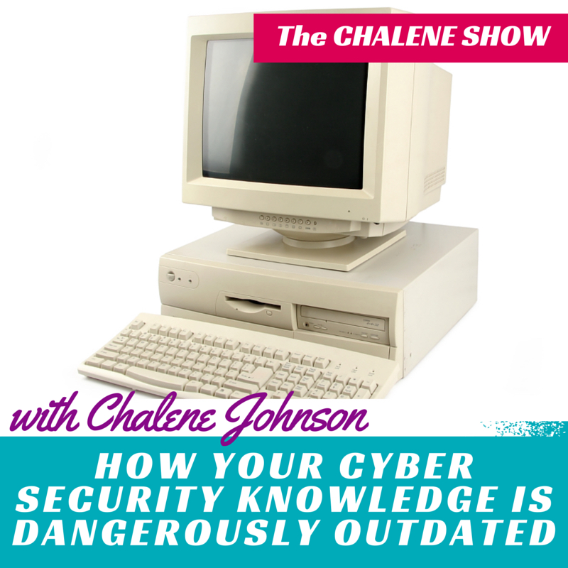 Part 4: How Your Cyber Security Knowledge is Dangerously Outdated