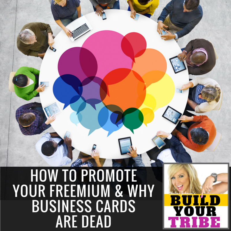How to Promote Your Freemium & Why Business Cards Are Dead