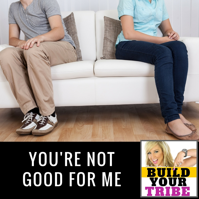 You're not Good for me | How to Identify & Separate from Toxic Relationships
