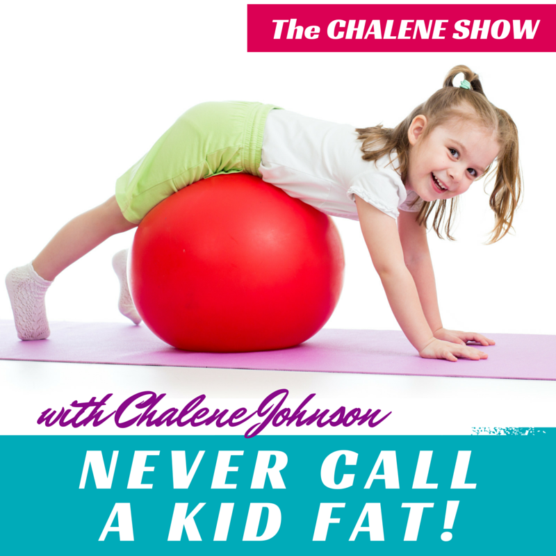 Never Ever Call A Kid Fat!