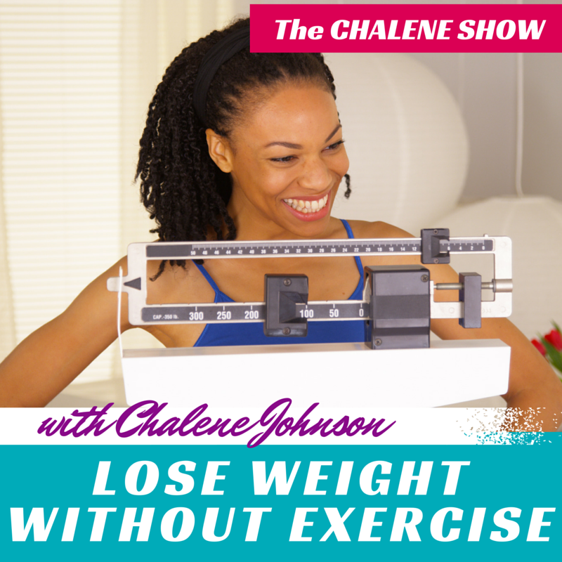 Lose Weight without Exercise | How to Shift your Mindset about Fitness