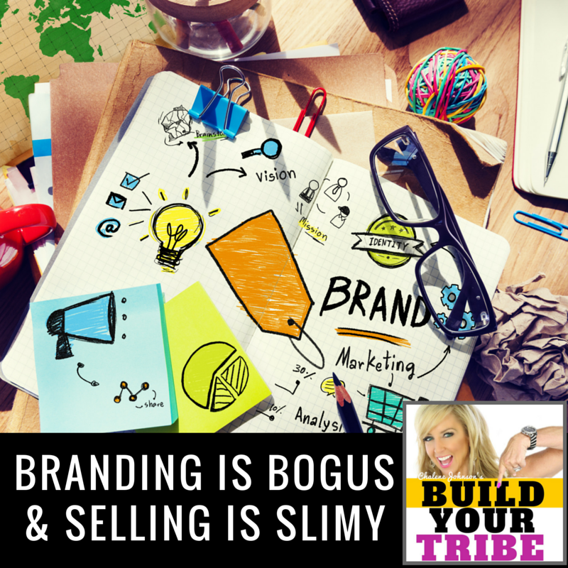 Branding is Bogus and Selling is Slimy