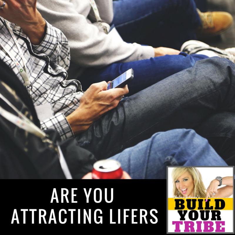 Are You Attracting Lifers