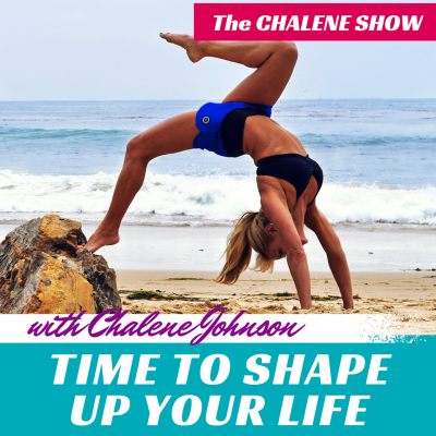 Shape up your life Chalene Johnson