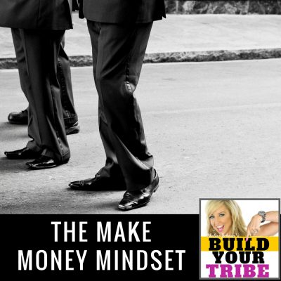 MAKE MONEY MINDSET