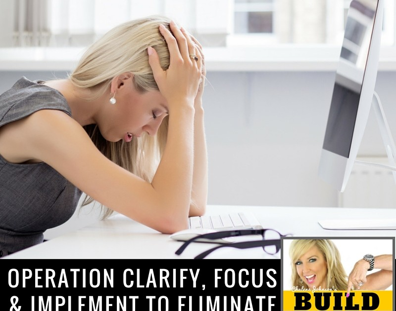 operation clarify focus and implement to eliminate the overwhelm from information overload