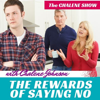 THE REWARD OF SAYING NO