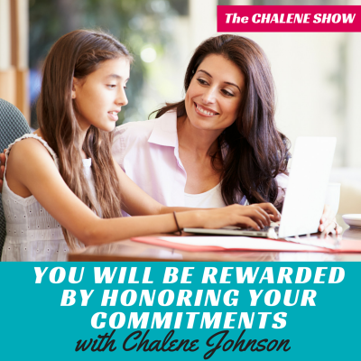 you will be rewarded by honoring your commitments