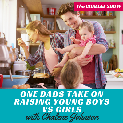 ONE DADS TAKE ON RAISING YOUNG BOYS VS GIRLS