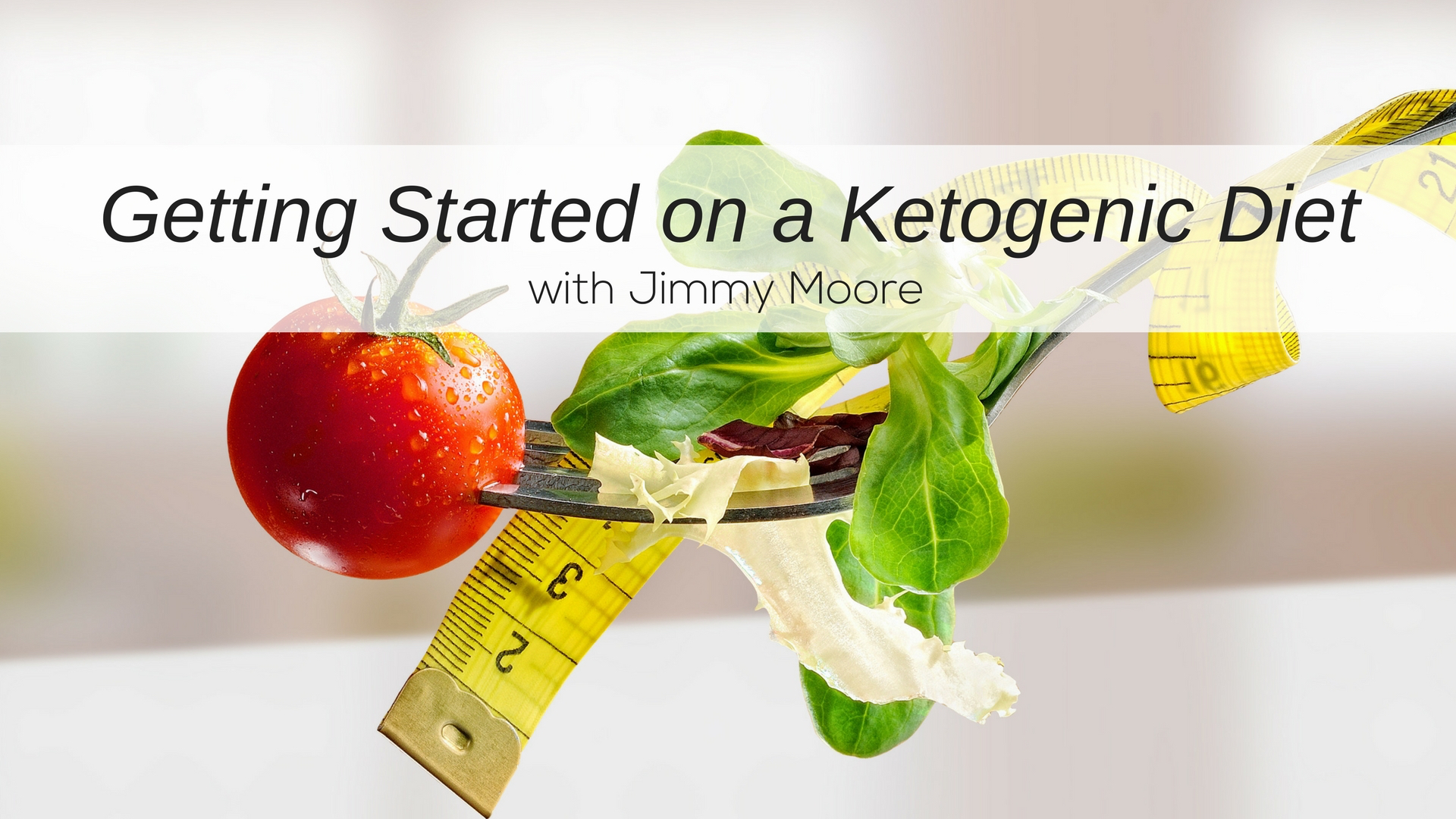 Getting Started on a Ketogenic Diet with Jimmy Moore
