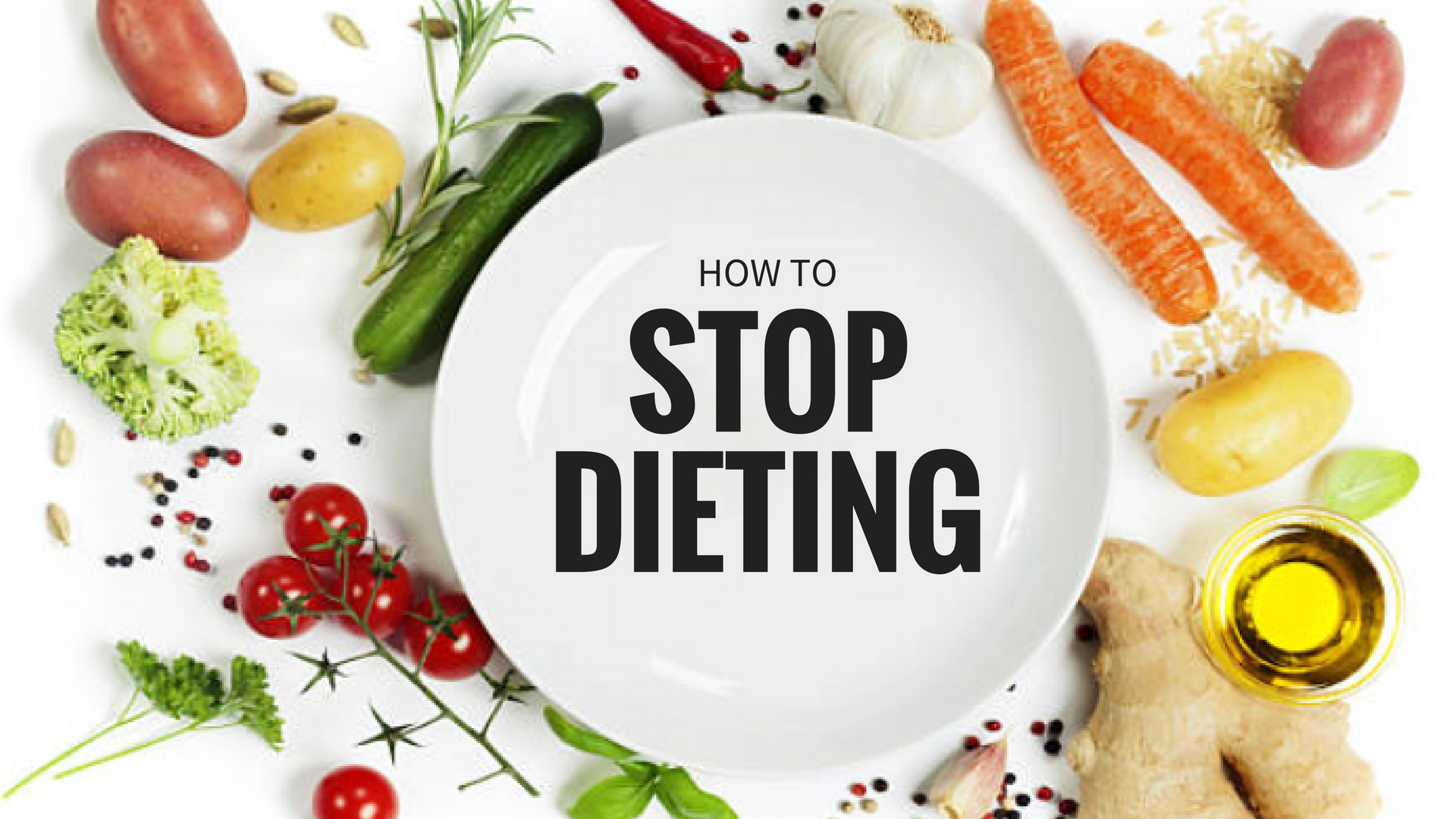 How to Stop Dieting | Why You Should Have No Rules With Food