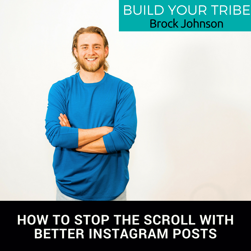 Podcast –  How to Stop the Scroll with Better Instagram Posts with Brock Johnson