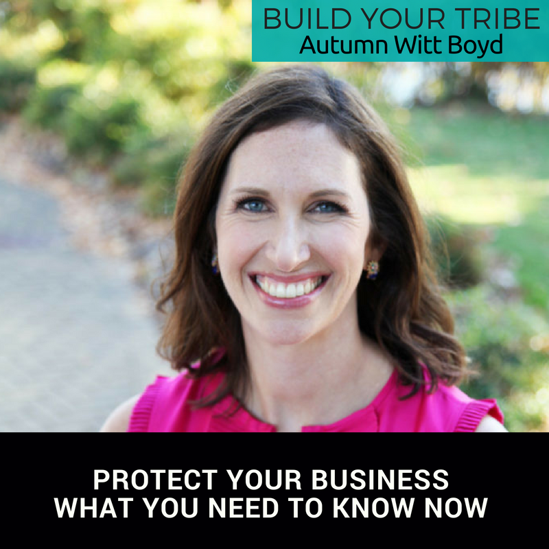 Protect Your Online Business! What You Need to Know Now with Autumn Witt Boyd