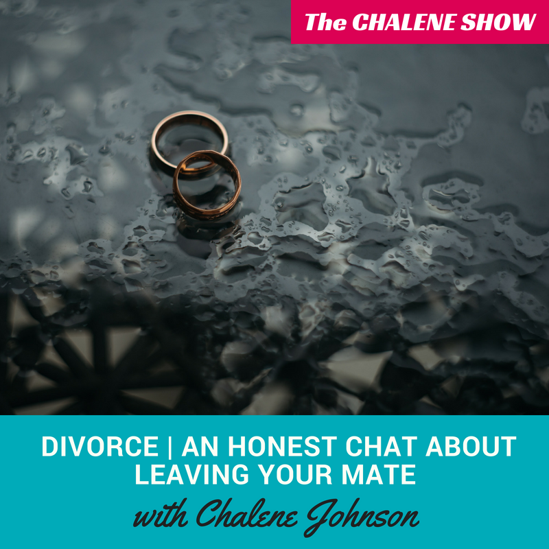 Podcast – Divorce | An Honest Chat About Leaving Your Mate