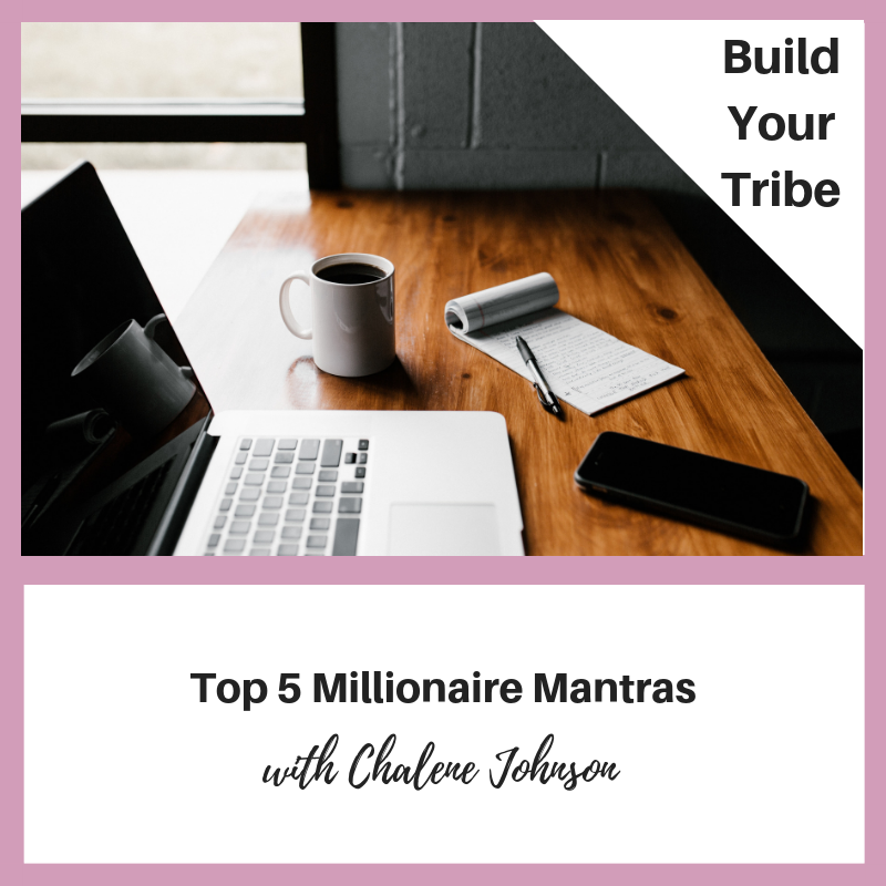 Podcast – Top 5 Millionaire Mantras