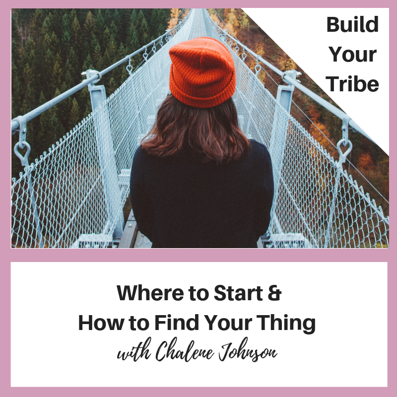 Podcast – Where to Start and How to Find Your Thing