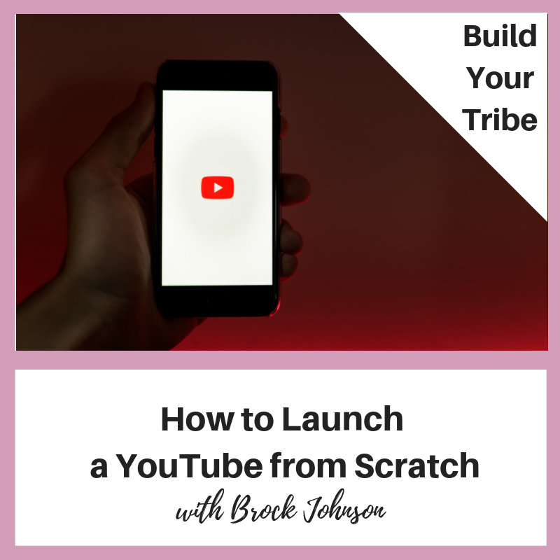 Podcast – How to Launch a YouTube Channel from Scratch