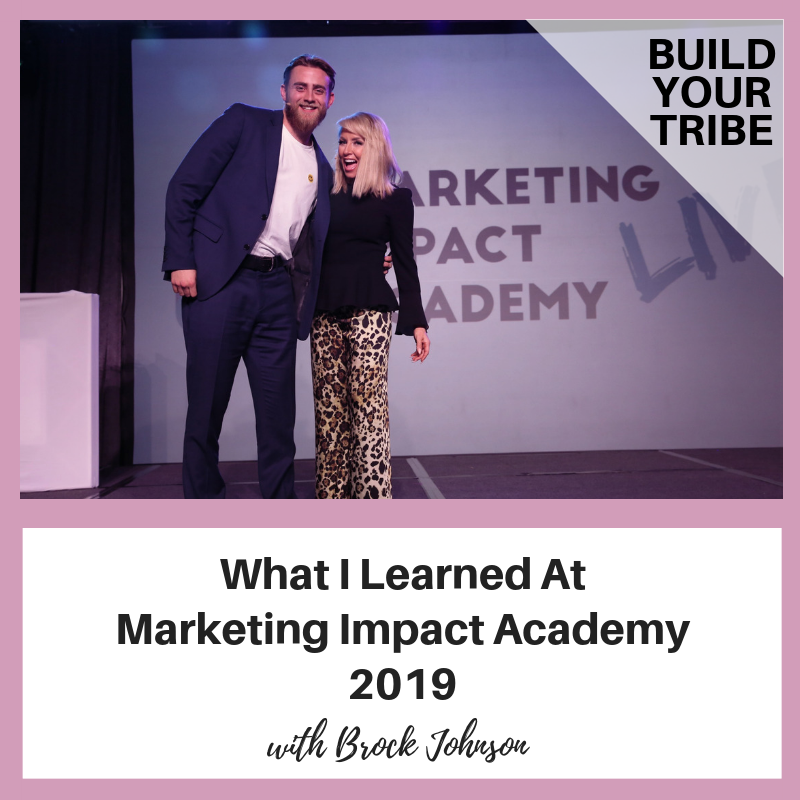 Podcast – What I learned At Marketing Impact Academy, 2019