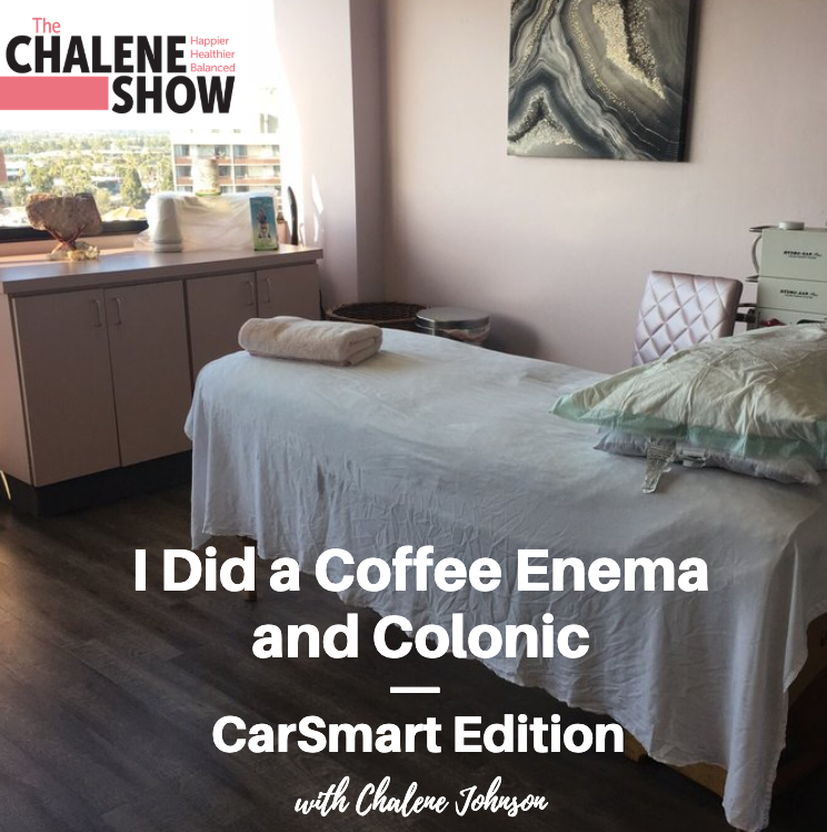 Podcast – I Did a Coffee Enema and Colonic | CarSmart Edition