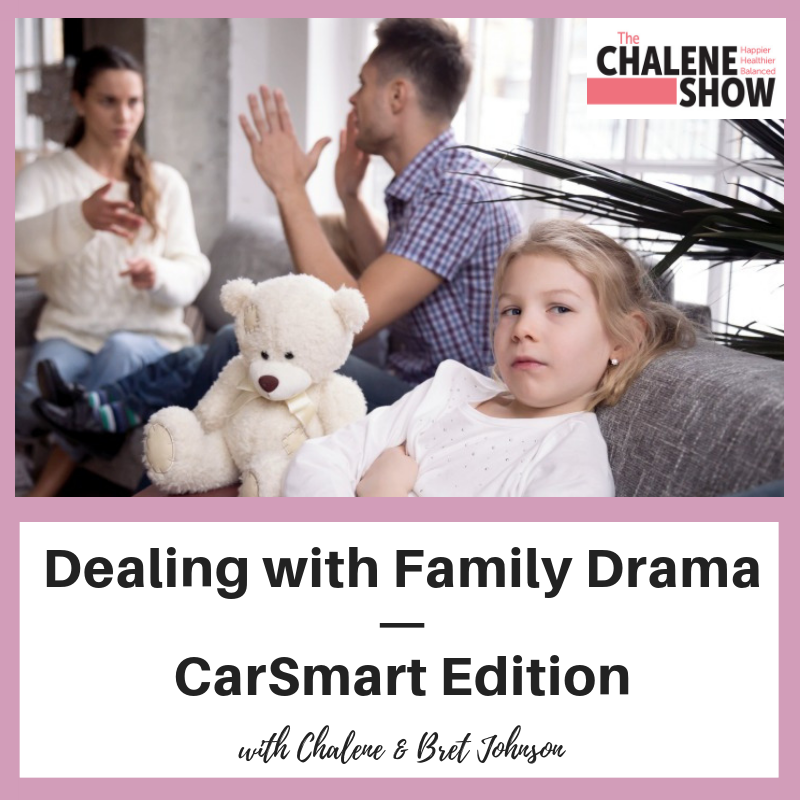 Podcast – Dealing with Family Drama | CarSmart Edition
