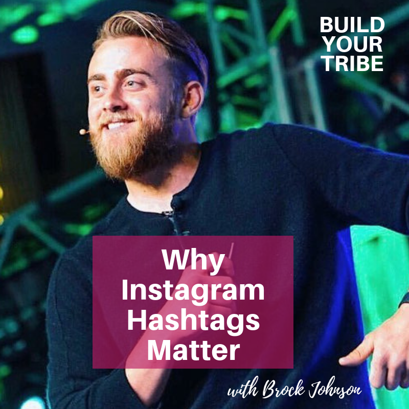 Podcast – Why Instagram Hashtags Matter with Brock Johnson