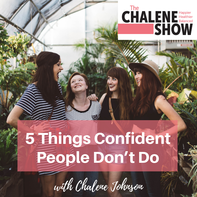 Podcast  – 5 things Confident People Don't Do
