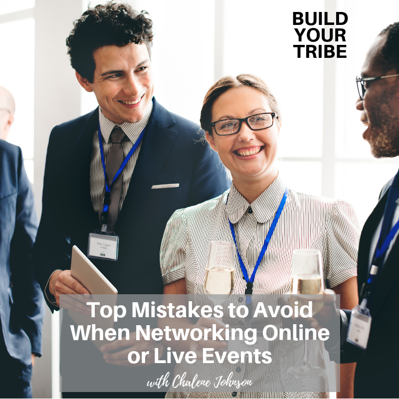 Podcast – Top Mistakes to Avoid When Networking Online or Live Events