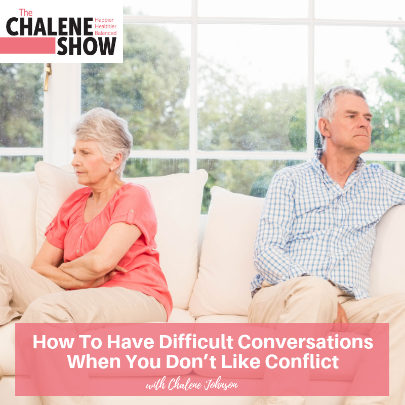 Podcast – How to Have Difficult Conversations When You Don't Like Conflict