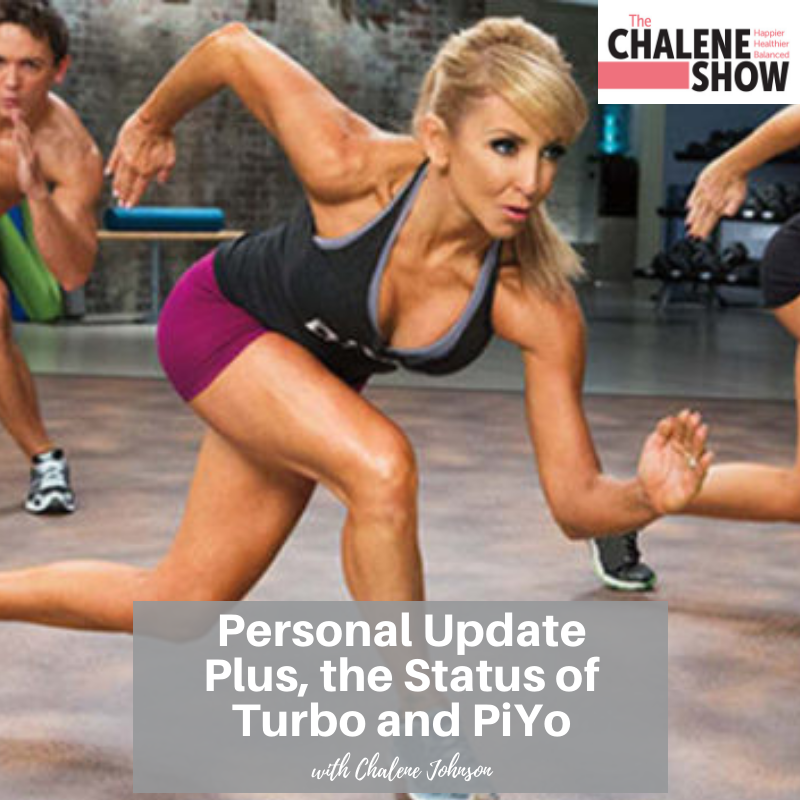 Podcast – Personal Update Plus the Status of Turbo and PiYo