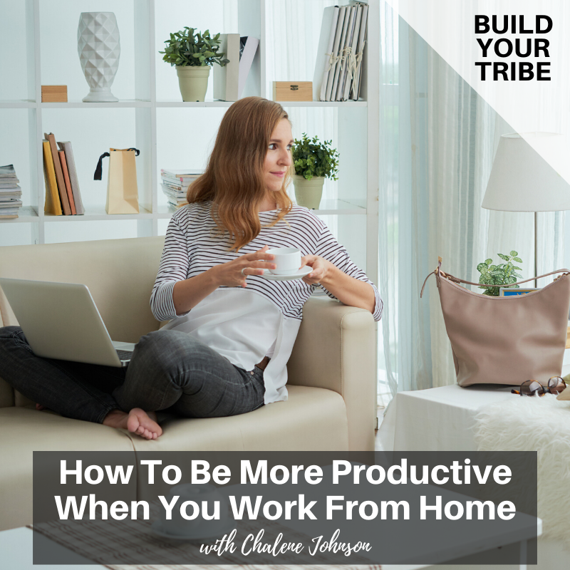 Podcast – How To Be More Productive When You Work From Home