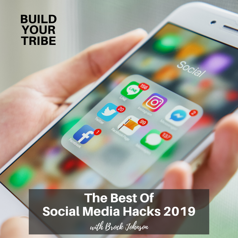 Podcast – The Best of Social Media Hacks 2019 with Brock Johnson