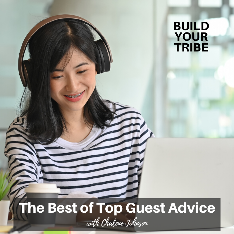 Podcast – The Best of Top Guest Advice