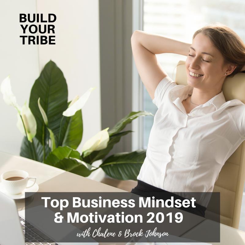 Podcast – Top Business Mindset & Motivation 2019