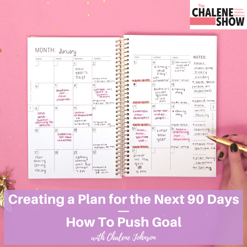 Podcast – Creating a Plan for the next 90 days |  How to Push Goal
