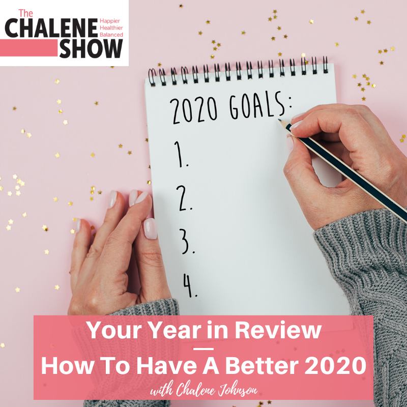 Podcast – Your Year in Review  | How To Have A Better 2020