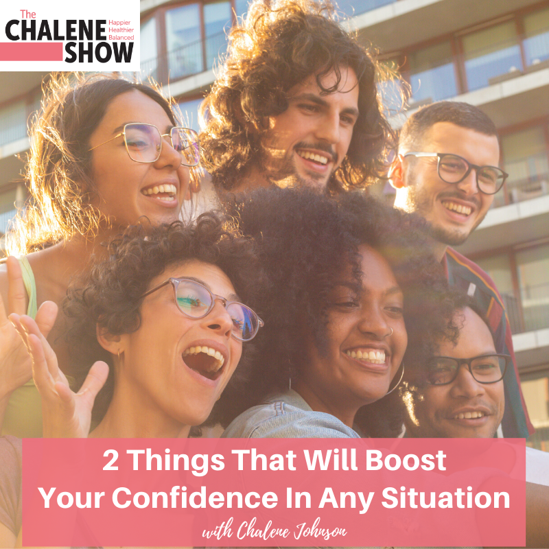 Podcast – 2 Things That Will Boost Your Confidence in Any Situation