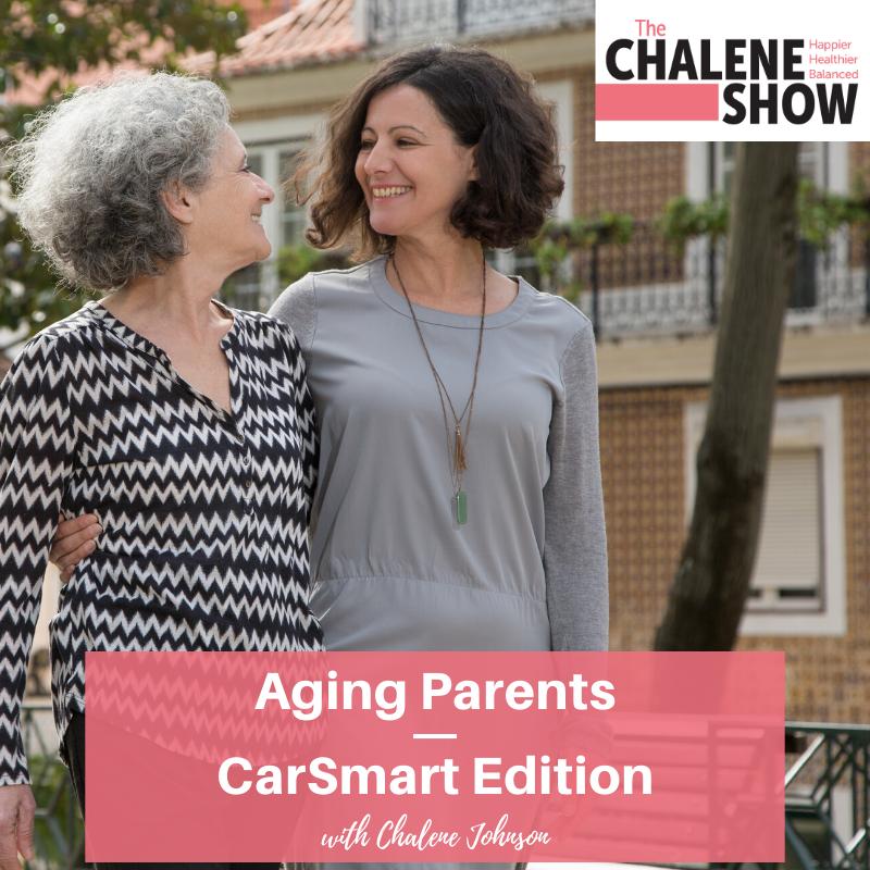 Podcast – Aging Parents | CarSmart Edition