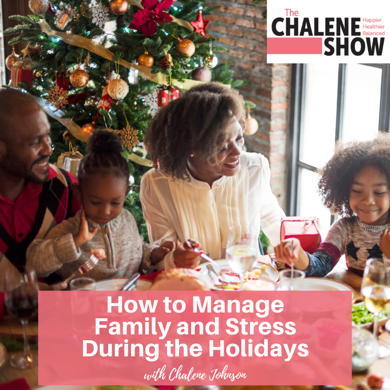 Podcast – How to Manage Family and Stress During the Holidays