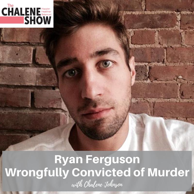 Podcast – Ryan Ferguson Wrongfully Convicted of Murder