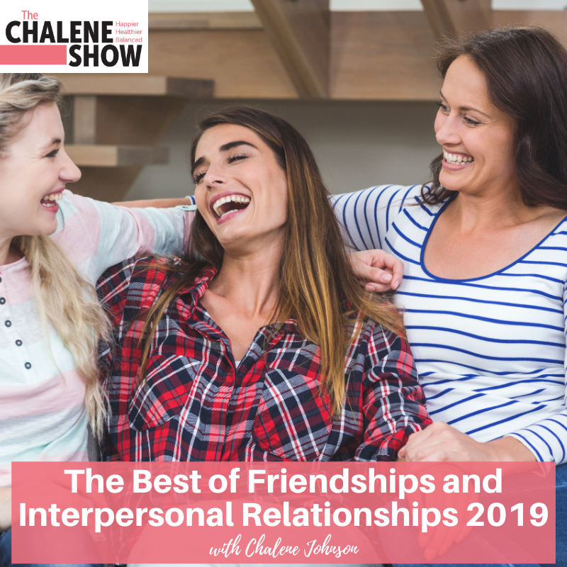 Podcast – The Best of Friendships and Interpersonal Relationships 2019