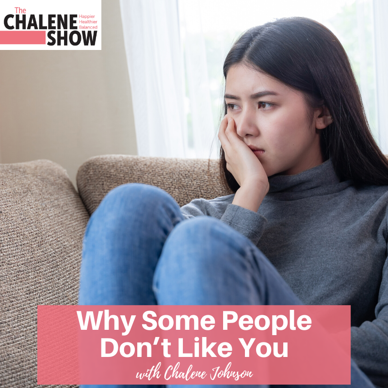 Podcast – Why Some People Don't Like You