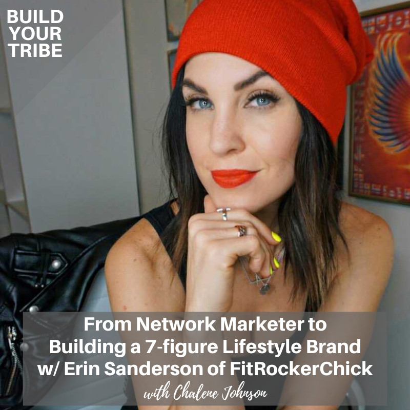 Podcast – From Network Marketer to Building a 7-figure Lifestyle Brand with Erin Sanderson of FitRockerChick