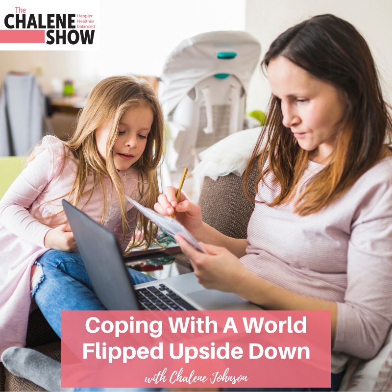 Podcast – Coping With A World Flipped Upside Down