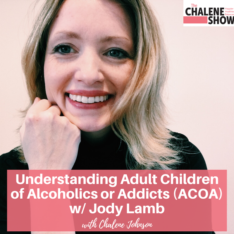 Podcast – Understanding Adult Children of Alcoholics or Addicts – ACOA with Jody Lamb